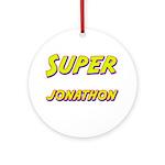 Super jonathon Ornament (Round)