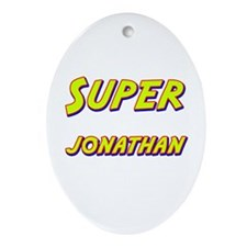 Super jonathan Oval Ornament