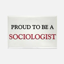 Proud to be a Sociologist Rectangle Magnet