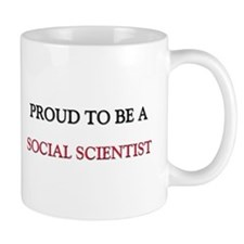 Proud to be a Social Scientist Mug