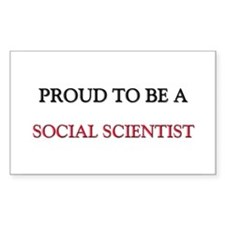 Proud to be a Social Scientist Rectangle Decal