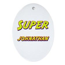 Super johnathan Oval Ornament