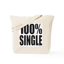 100% SINGLE Tote Bag
