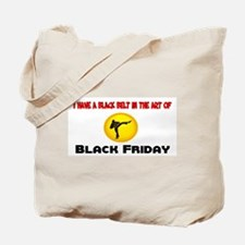 Black Belt in Black Friday Tote Bag