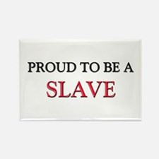 Proud to be a Slave Driver Rectangle Magnet