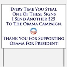 Steal This Yard Sign