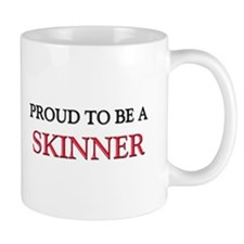 Proud to be a Skinner Mug