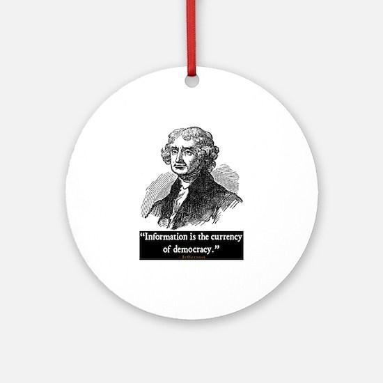 JEFFERSON DEMOCRACY QUOTE Ornament (Round)