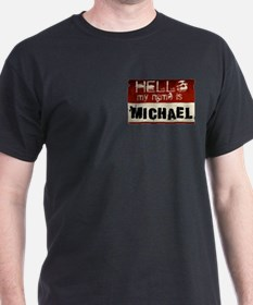 My name is Michael T-Shirt