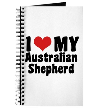 I Love My Australian Shepherd Journal