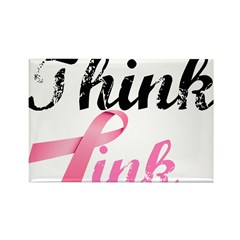 Think Pink Rectangle Magnet (100 pack)