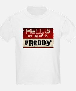 My name is Freddy T-Shirt