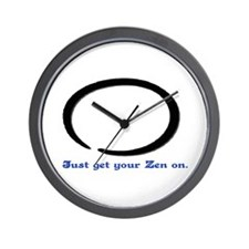 JUST GET YOUR ZEN ON.. Wall Clock