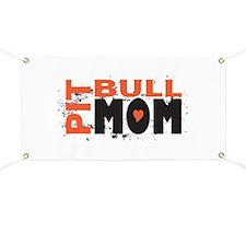 Pit Bull Mom Banner