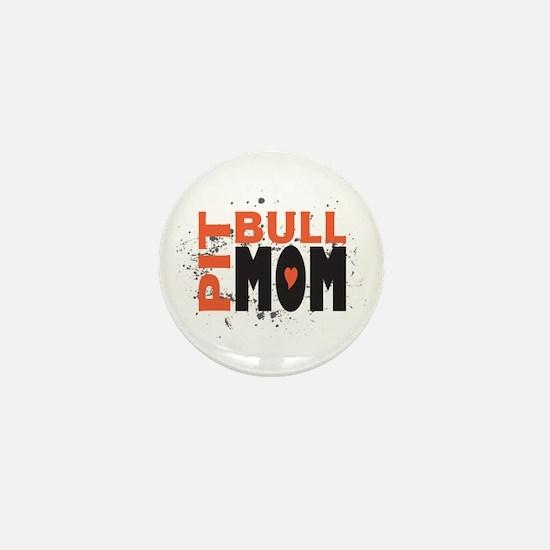 Pit Bull Mom Mini Button