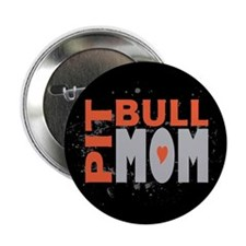 """Pit Bull Mom 2.25"""" Button (100 pack)"""