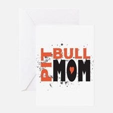 Pit Bull Mom Greeting Card