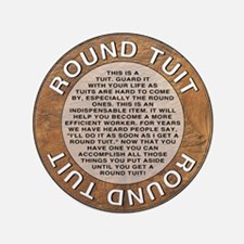 "Round Tuit 3.5"" Button"