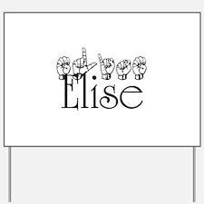 Elise Yard Sign