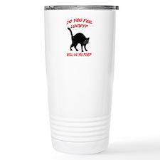 DO YOU FEEL LUCKY? (BLACK CAT) Travel Mug