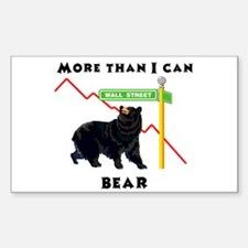 More Than I Can Bear Market Rectangle Decal