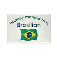 Happily Married To Brazilian Rectangle Magnet