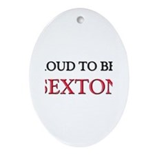 Proud to be a Sexton Oval Ornament