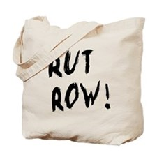 Rut Row! Tote Bag