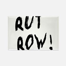 Rut Row! Rectangle Magnet