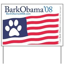 Bark Obama Yard Sign