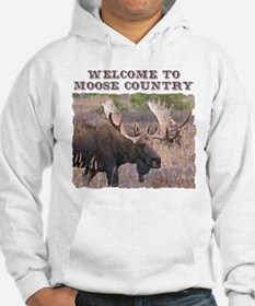 Welcome to Moose Country Hoodie