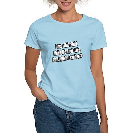 """""""English Teacher Shirt"""" Women's Light T-Shirt"""