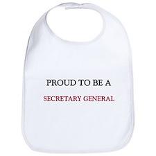 Proud to be a Secretary General Bib