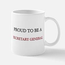 Proud to be a Secretary General Small Small Mug