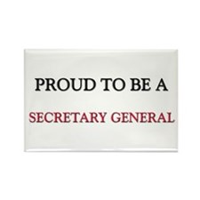 Proud to be a Secretary General Rectangle Magnet