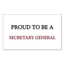 Proud to be a Secretary General Decal