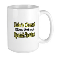 """""""Life...Spanish Teacher"""" Mug"""