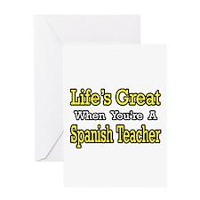 """Life...Spanish Teacher"" Greeting Card"