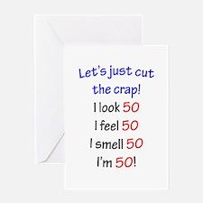 Cut the crap 50 Greeting Card