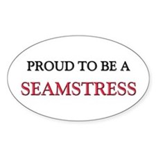 Proud to be a Seamstress Oval Decal