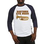 Baritones Kick Brass Baseball Jersey