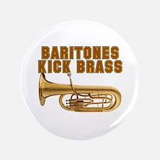 """Baritones Kick Brass 3.5"""" Button"""