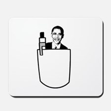 OBAMA: I've got change in my pocket Mousepad