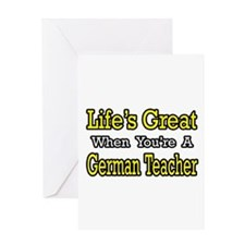 """Great...German Teacher"" Greeting Card"