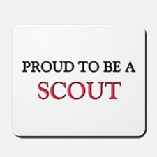 Proud to be a Scout Mousepad