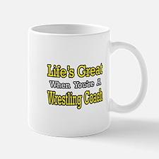 """""""Great...Wrestling Coach"""" Mug"""