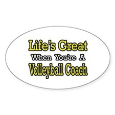 """""""Great...Volleyball Coach"""" Oval Decal"""