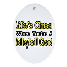 """Great...Volleyball Coach"" Oval Ornament"