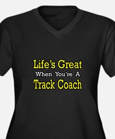 """Life's Great...Track Coach"" Women's Plus Size V-N"