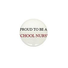 Proud to be a School Nurse Mini Button (10 pack)